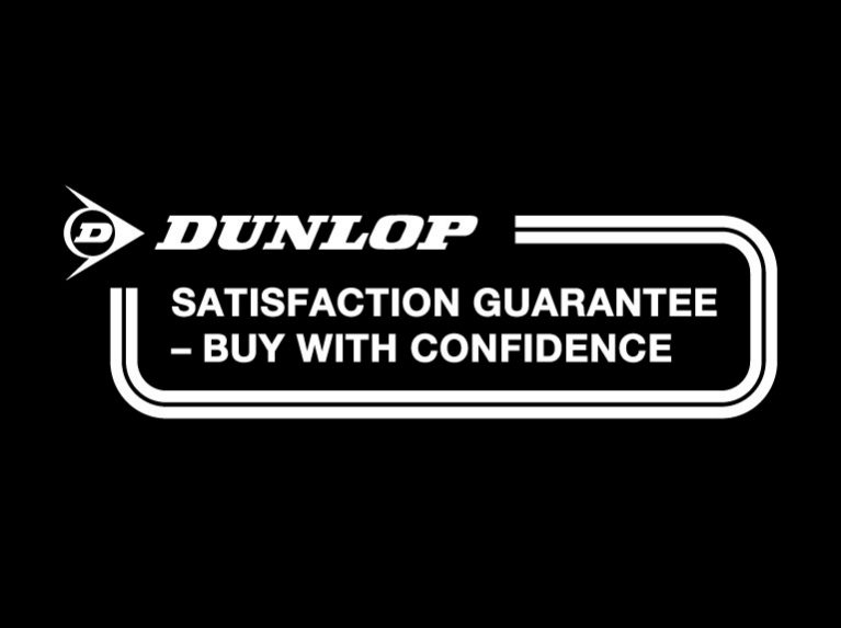 Dunlop Satisfaction Guarantee - Buy with confidence