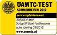 Dunlop SP Sport FastResponse -  Highly recommended - ÖAMTC - 2012